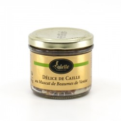 Délice de Caille au muscat de Beaumes de Venise 90g